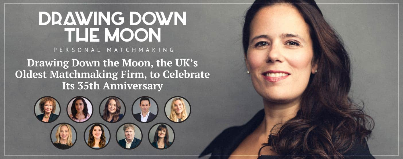 Drawing Down the Moon, the UK's Oldest Matchmaking Firm, to Celebrate Its 35th Anniversary