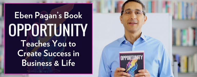 """Eben Pagan's Book """"Opportunity"""" Teaches You to Create Success"""