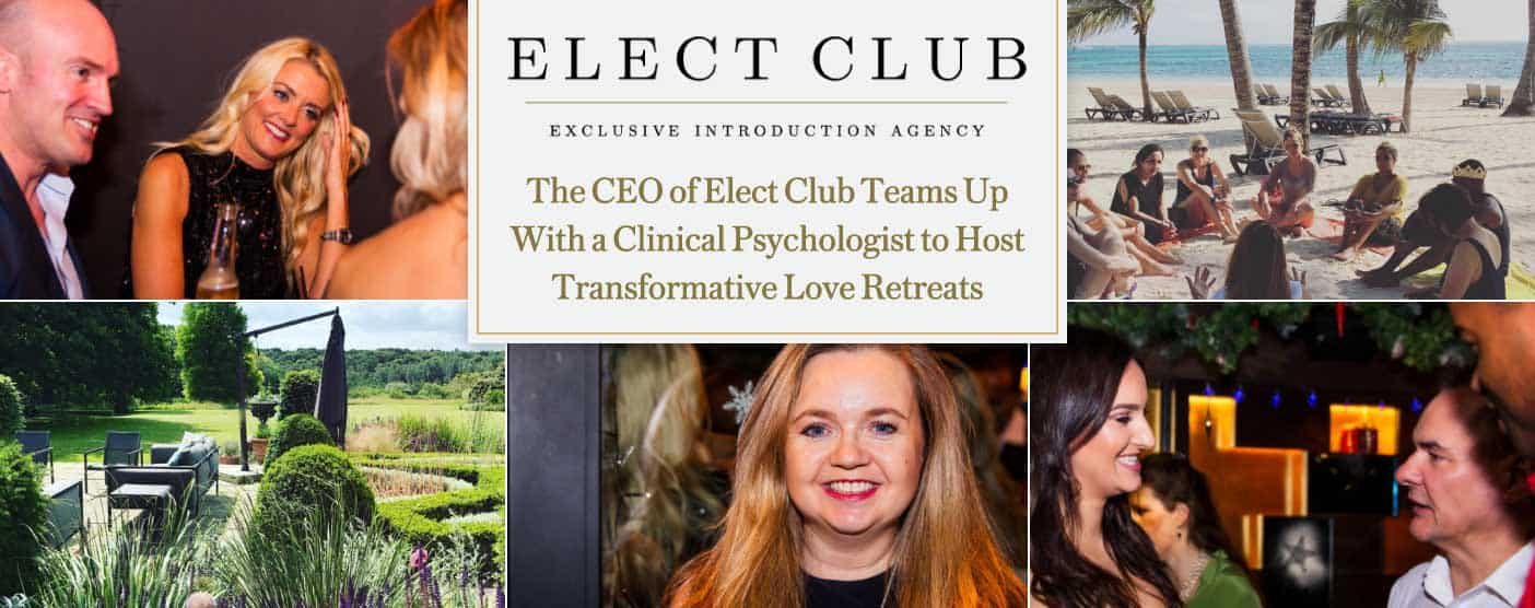 <span style='font-size: 33px;'>The CEO of Elect Club Teams Up With a Clinical Psychologist to Host Transformative Love Retreats</span>