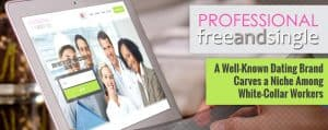 ProfessionalFreeAndSingle: A Well-Known Brand Finds Its Niche