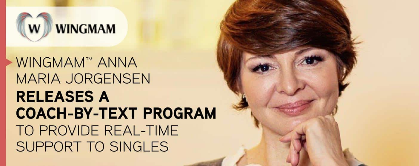 Wingmam™ Anna Maria Jorgensen Releases a Coach-by-Text Program to Provide Real-Time Support to Singles