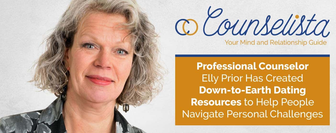 <span style='font-size: 31px;'>Professional Counselor Elly Prior Has Created Down-to-Earth Dating Resources to Help People Navigate Personal Challenges</span>