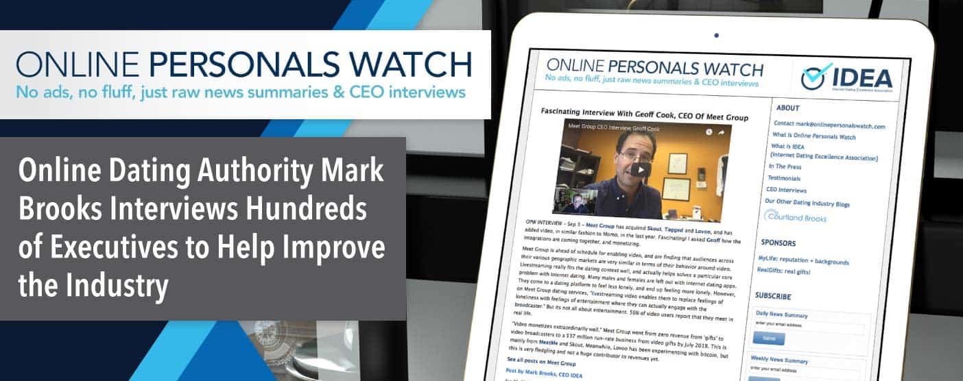 Online Dating Authority Mark Brooks Interviews Hundreds of Executives to Help Improve the Industry