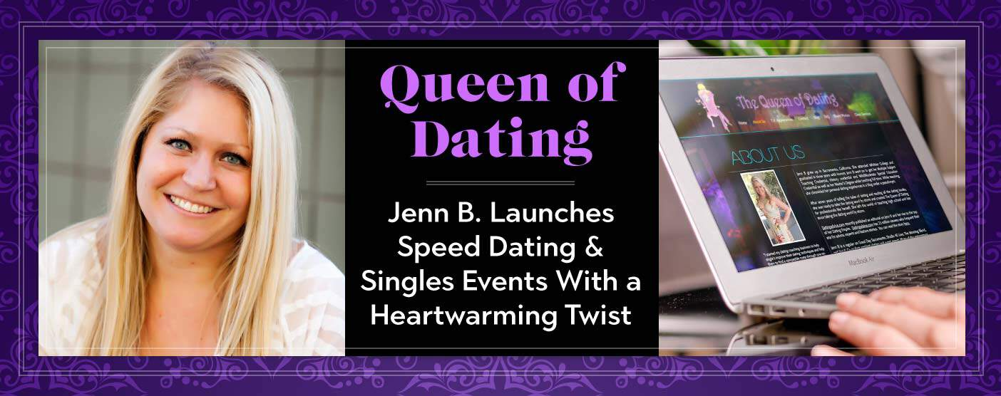 <span style='font-size: 32px;'>The Queen of Dating Jenn B. Launches Speed Dating & Singles Events With a Heartwarming Twist</span>