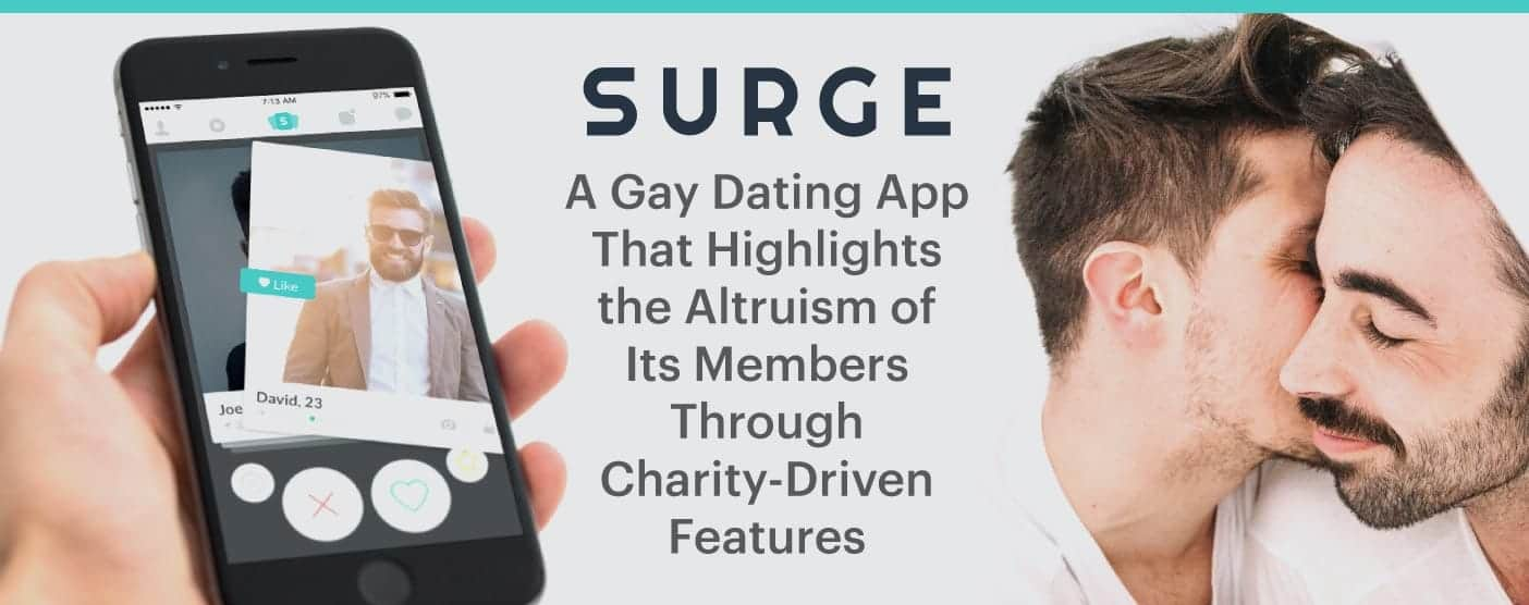 Surge: A Gay Dating App That Highlights the Altruism of Its Members Through Charity-Driven Features