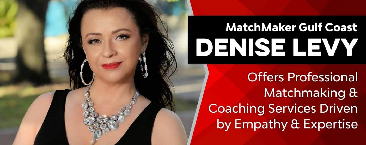 MatchMaker Gulf Coast Denise Levy Offers Professional Matchmaking & Coaching Services Driven by Empathy & Expertise