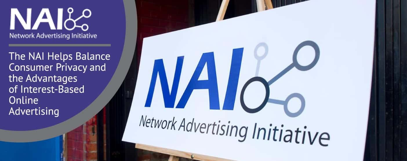 The NAI Helps Balance Consumer Privacy and the Advantages of Interest-Based Online Advertising