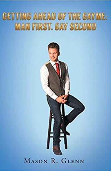 Cover of Getting Ahead of the Gayme by Mason R. Glenn