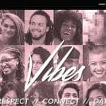 Vibes Strives to Create Authentic Space for Singles