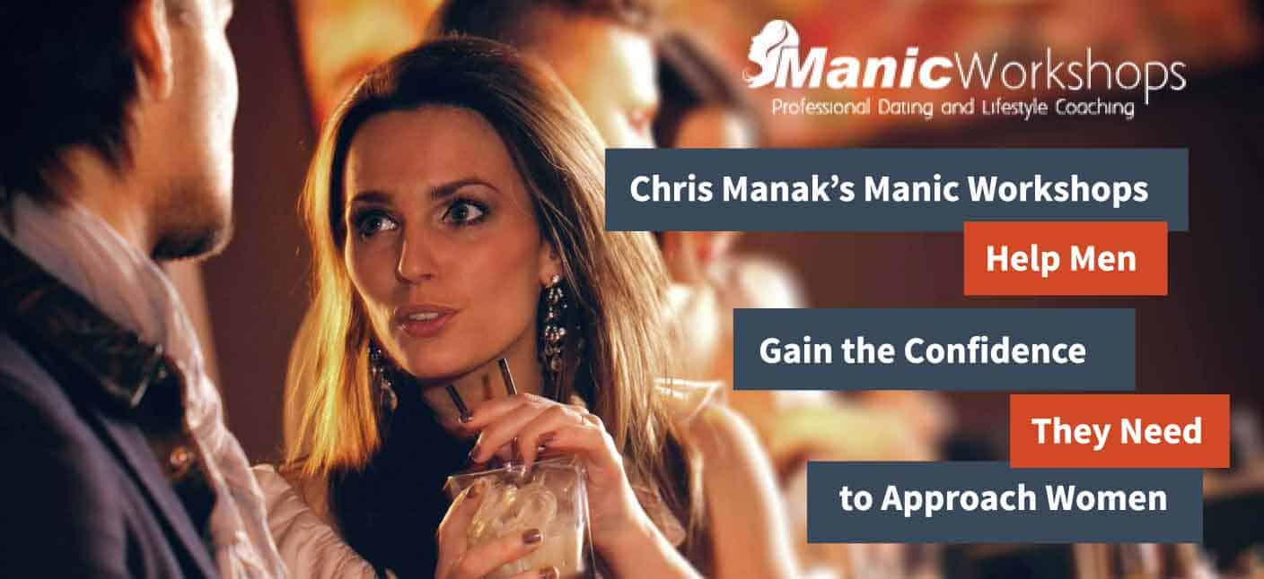 Chris Manak's Manic Workshops Help Men Gain the Confidence They Need to Approach Women