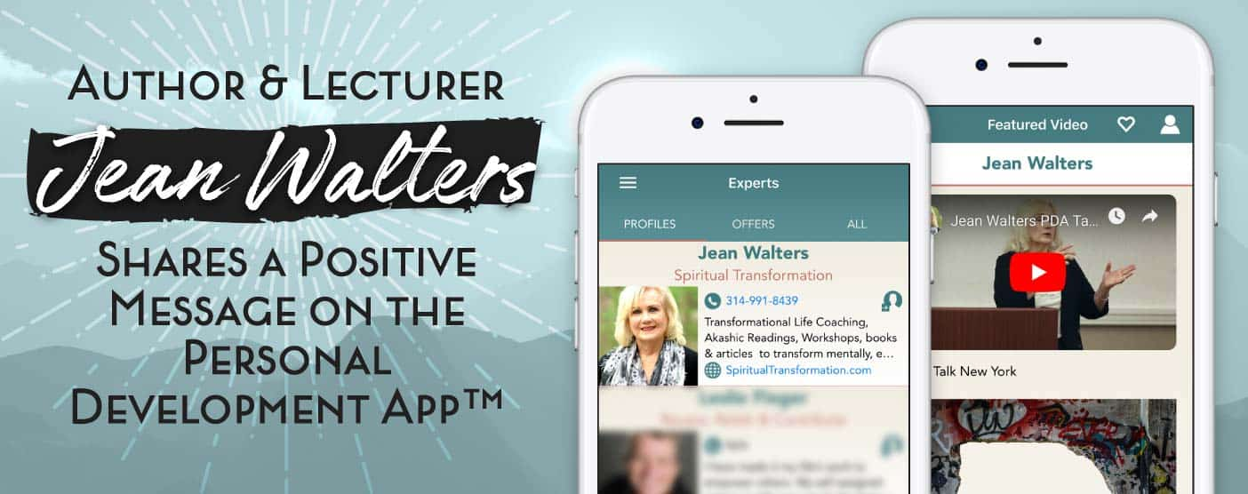 <span style='font-size: 33px;'>Author & Lecturer Jean Walters Shares a Positive Message on the Personal Development App™</span>