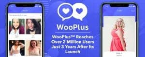 WooPlus™ Reaches Over 2 Million Users Just 3 Years After Its Launch