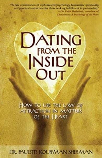 Cover of Dating From the Inside Out by Dr. Paulette Sherman