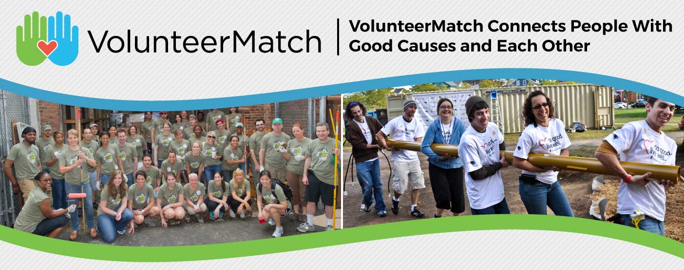 <span style='font-size: 32px;'>VolunteerMatch.org Connects Millions of Passionate People With Good Causes and Each Other</span>
