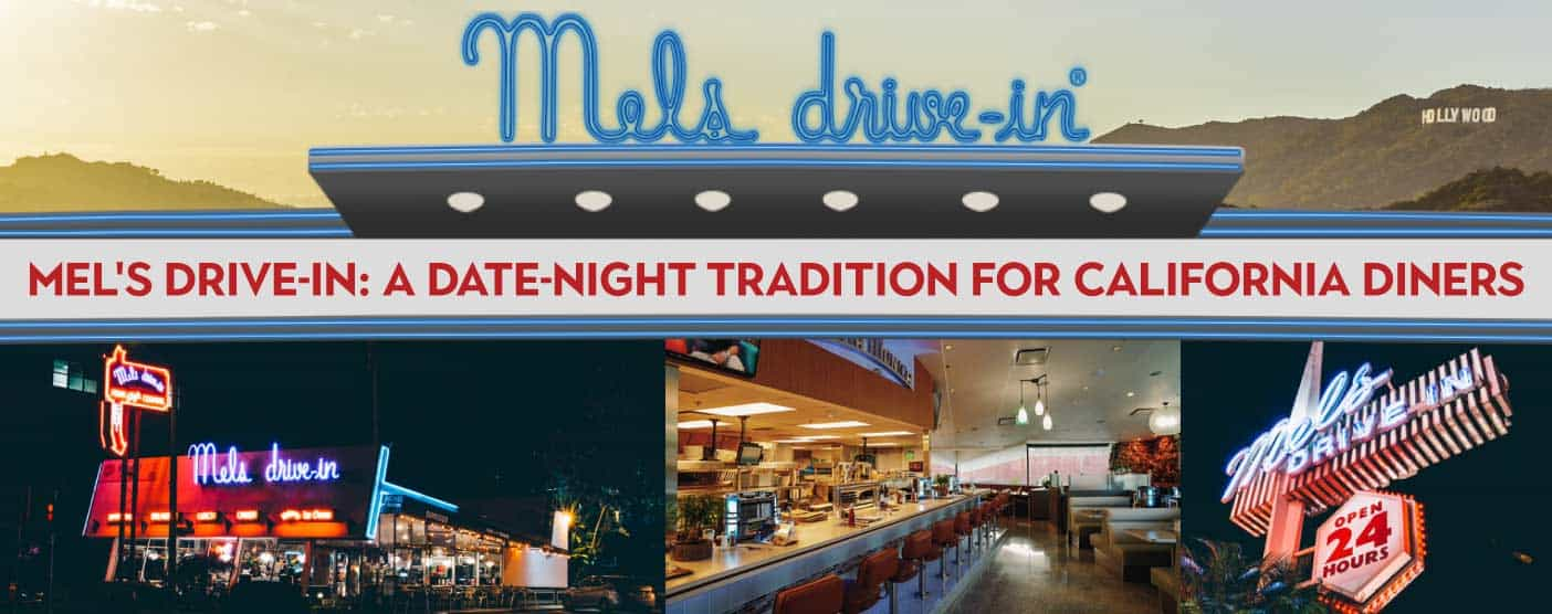 Mel's Drive-In: A Date-Night — and Late-Night — Tradition for California Diners Since 1947