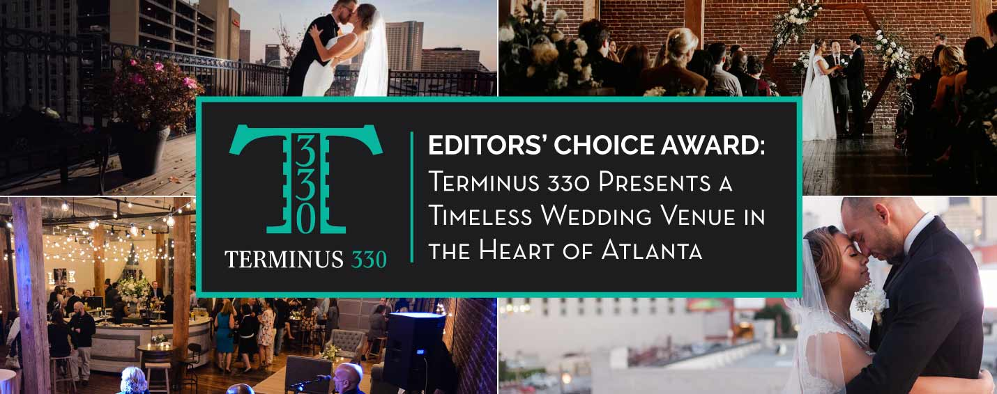 Editors' Choice Award: Terminus 330 Presents a Timeless Wedding Venue in the Heart of Atlanta