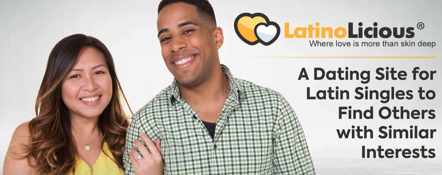 LatinoLicious: A Dating Site for Latin Singles to Find Others with Similar Interests