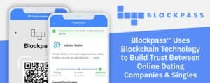 Blockpass™ Builds Trust Between Dating Companies & Singles