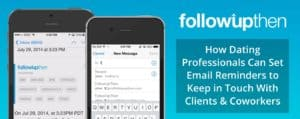 FollowUpThen Sets Email Reminders for Dating Professionals