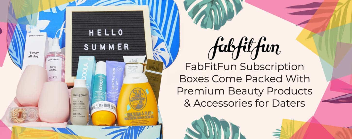 FabFitFun Subscription Boxes Come Packed With Premium Beauty Products & Accessories for Daters