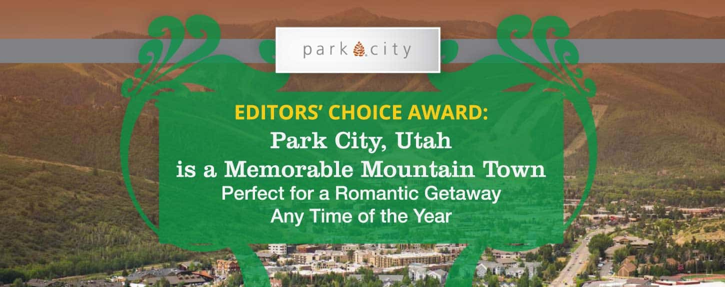 Park City: A Perfect Romantic Getaway Any Time of the Year