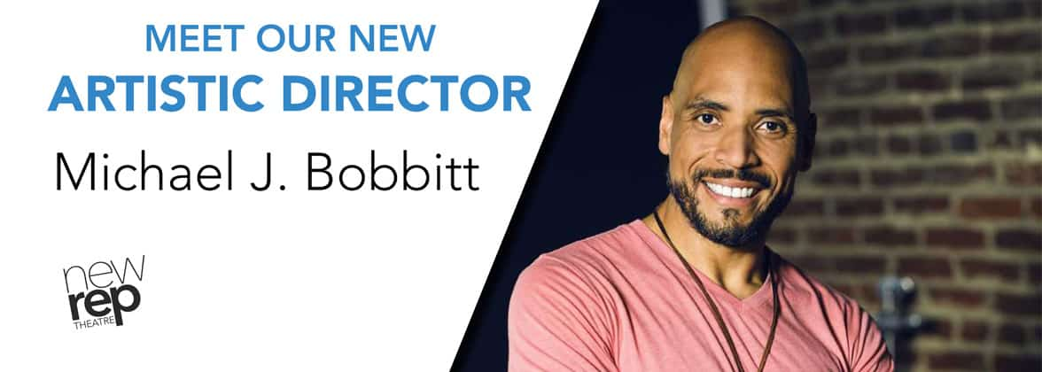 Graphic of New Repertory Theatre Artistic Director Michael J. Bobbit