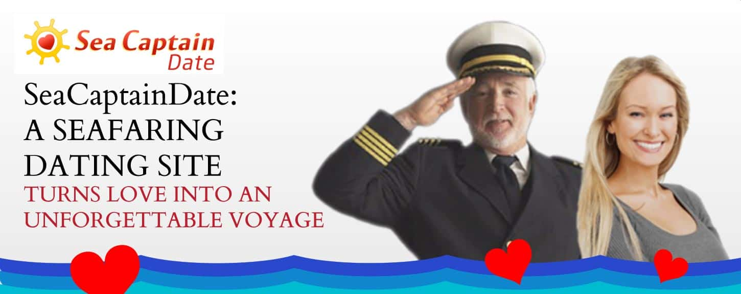 SeaCaptainDate: A Seafaring Dating Site Turns Love into an Unforgettable Voyage