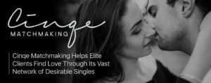 Cinqe Matchmaking Helps Elite Clients Find Love