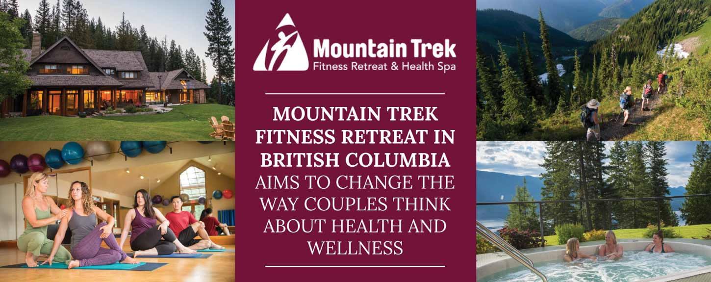 Mountain Trek Fitness Retreat in British Columbia Aims to Change the Way Couples Think About Health and Wellness