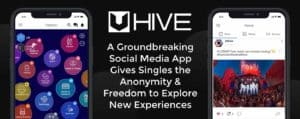 The Uhive Social Media App Gives Singles Greater Freedom