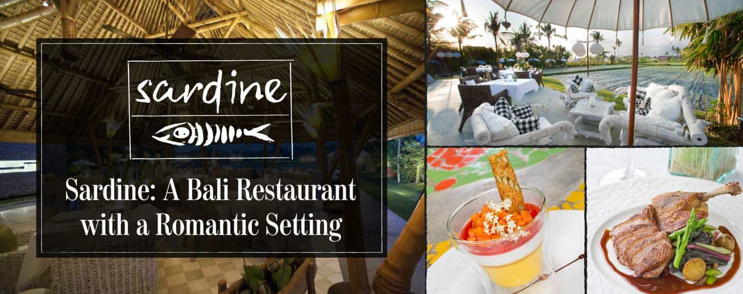 Sardine: A Bali Restaurant with a Romantic Setting