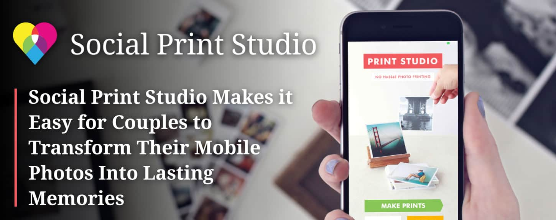 Social Print Studio: Where Couples Transform Pics Into Memories